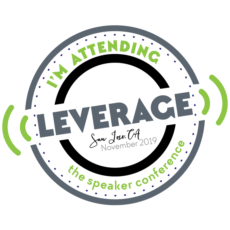 I'm attending Leverage, the Speaker Conference - San Jose, CA 2019