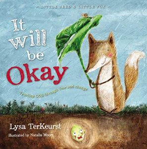 "Book Cover: ""It Will Be Okay"" by Lysa TerKeurst"